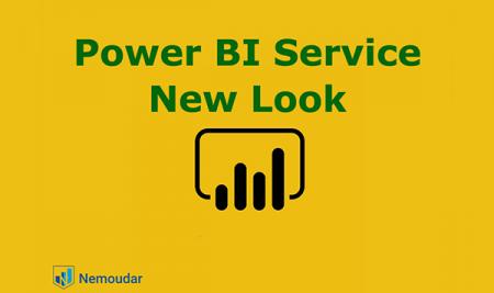 معرفی ظاهر جدید Power BI Service