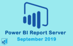 power bi report server septeber 2019 - جدیدترین به روز رسانی